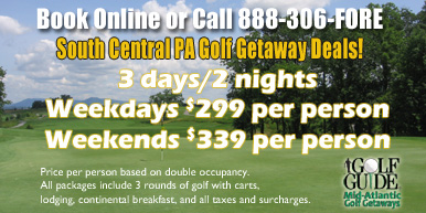 South Central PA Golf Getaways